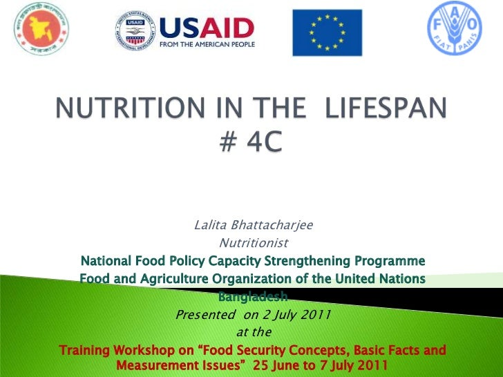 Lalita Bhattacharjee                          Nutritionist   National Food Policy Capacity Strengthening Programme   Food ...