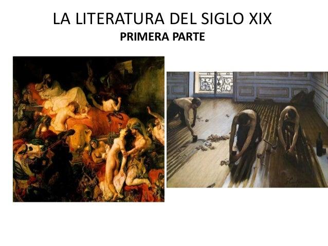 LA LITERATURA DEL SIGLO XIX PRIMERA PARTE