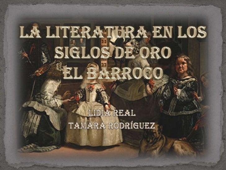 La Literatura En Los Siglos De Oro: El Barroco