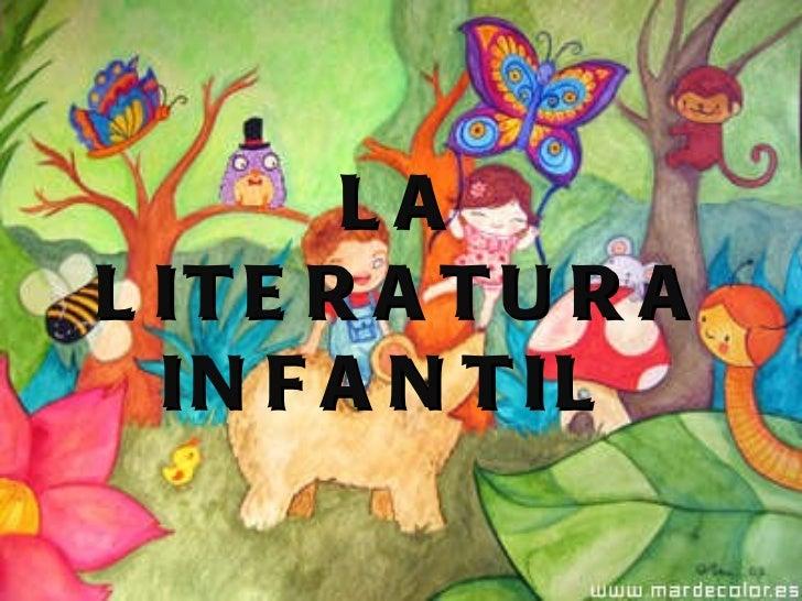 LA LITERATURA INFANTIL