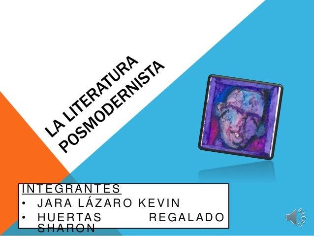 INTEGRANTES  • JARA LÁZARO KEVIN  • HUERTAS REGALADO  SHARON