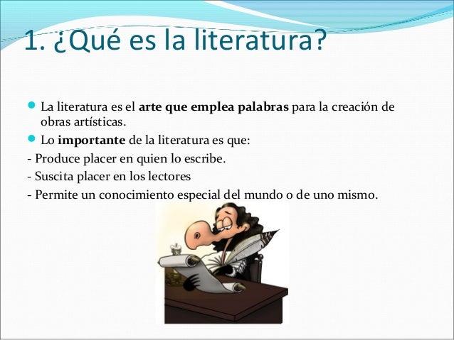 2. La literatura como medio de comunicaciónEn la comunicación literaria intervienen los mismos elementos de la comunicaci...