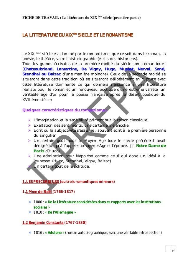 1FICHE DE TRAVAIL : La littérature du XIX èmesiècle (première partie)LA LITTERATURE DU XIXÈMESIECLE ET LE ROMANTISMELe XIX...