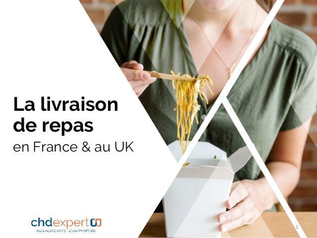La livraison de repas en France & au UK 1