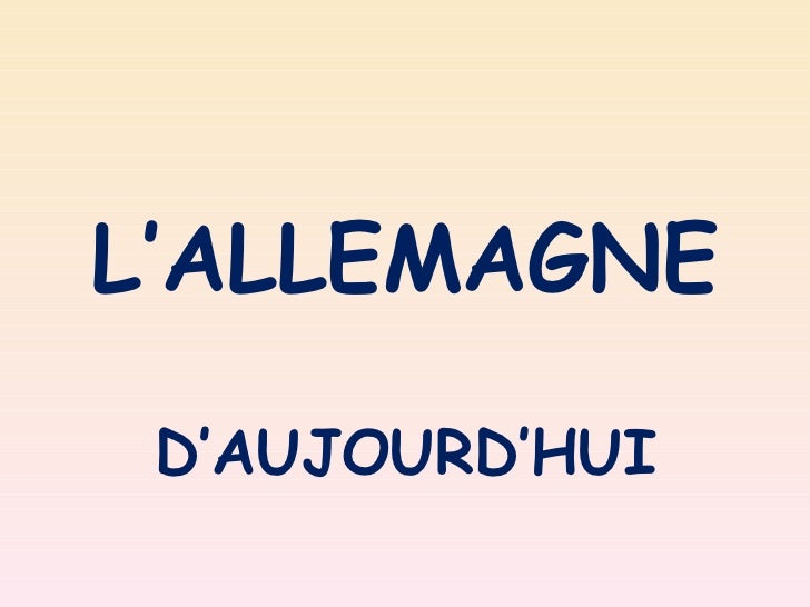 L'ALLEMAGNE D'AUJOURD'HUI