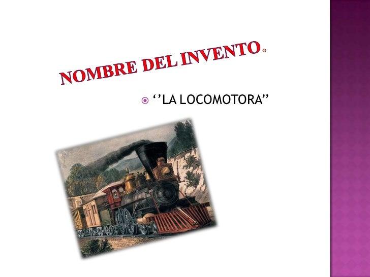 La locomotor aaaaaaaa Slide 2