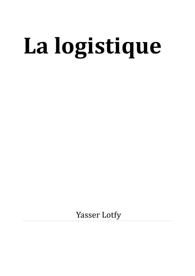 La logistique  Yasser Lotfy