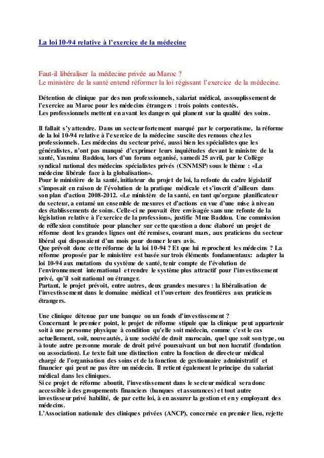 La loi 10-94 relative à l'exercice de la médecine Faut-il libéraliser la médecine privée au Maroc ? Le ministère de la san...