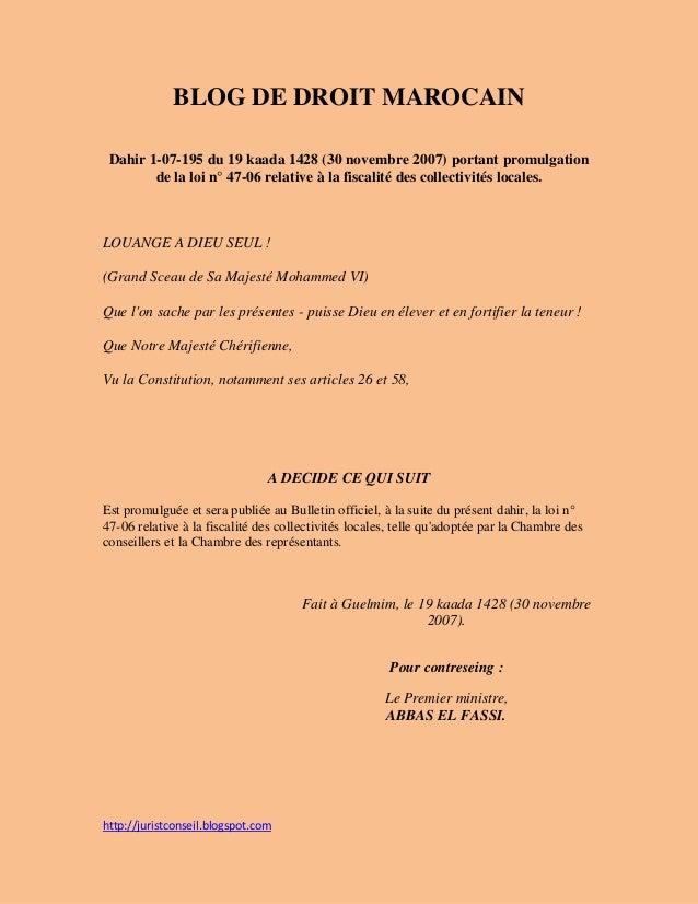 http://juristconseil.blogspot.com BLOG DE DROIT MAROCAIN Dahir 1-07-195 du 19 kaada 1428 (30 novembre 2007) portant promul...
