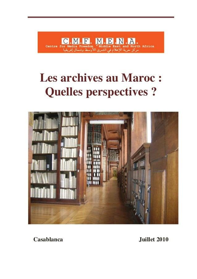 Les archives au Maroc :   Quelles perspectives ?Casablanca          Juillet 2010