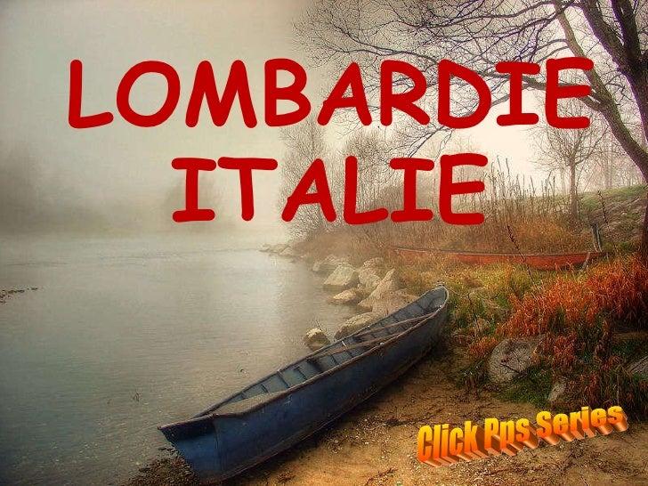 LOMBARDIE ITALIE Click Pps Series