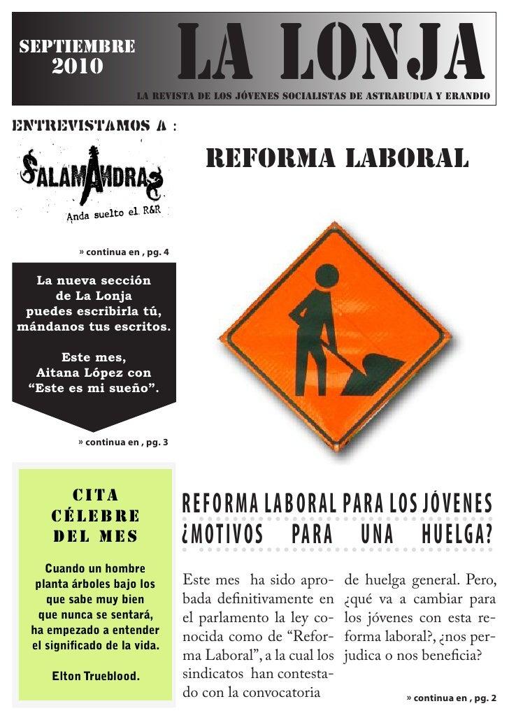 septiembre       2010                         LA LONJA                         LA REVISTA DE LOS JÓVENES SOCIALISTAS DE AS...