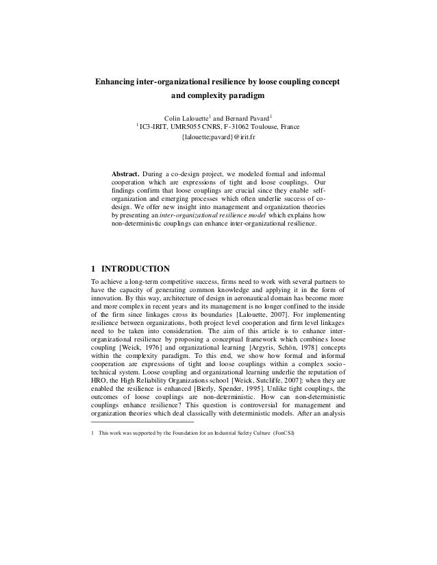 Enhancing inter-organizational resilience by loose coupling concept                            and complexity paradigm    ...