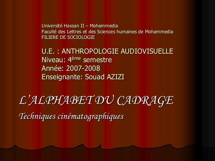 Université Hassan II – Mohammedia      Faculté des Lettres et des Sciences humaines de Mohammedia      FILIERE DE SOCIOLOG...