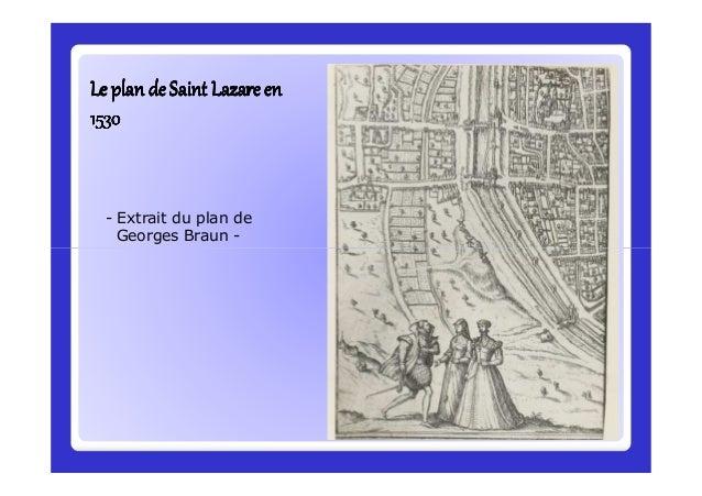 Le plan de Saint Lazareen 1530Le plan de Saint Lazareen 1530Le plan de Saint Lazareen 1530Le plan de Saint Lazareen 1530Le...