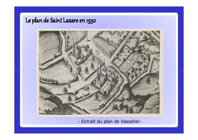 Le domaine de Saint Lazare, où les religieux avaient droit de haute,Le domaine de Saint Lazare, où les religieux avaient d...