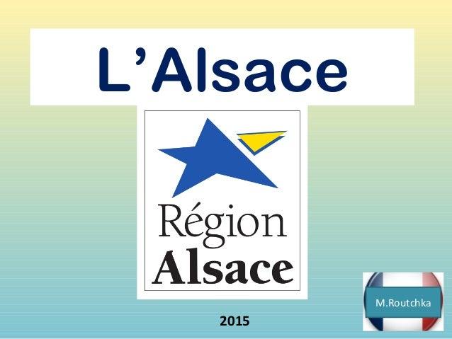L'Alsace 2015 M.Routchka