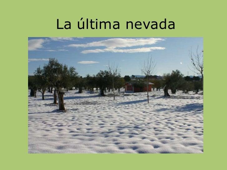 La última nevada<br />