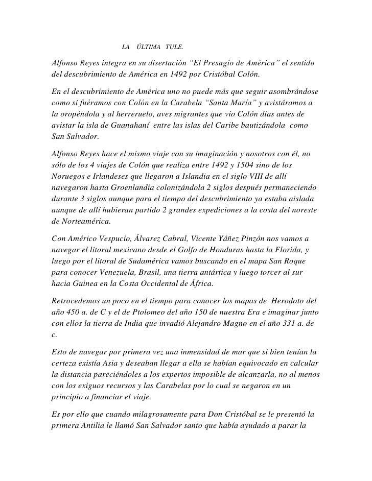 """LA ÚLTIMA TULE.Alfonso Reyes integra en su disertación """"El Presagio de América"""" el sentidodel descubrimiento de América en..."""