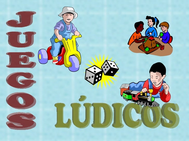JUEGOS LÚDICOS