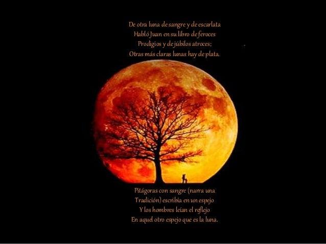De hierro hay una selva donde mora El alto lobo cuya extra�a suerte Es derribar la luna y darle muerte Cuando enrojezca el...