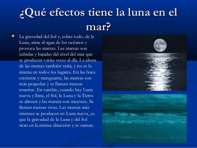 La luna nuestro nico sat lite natural de la tierra Cuando hay luna creciente