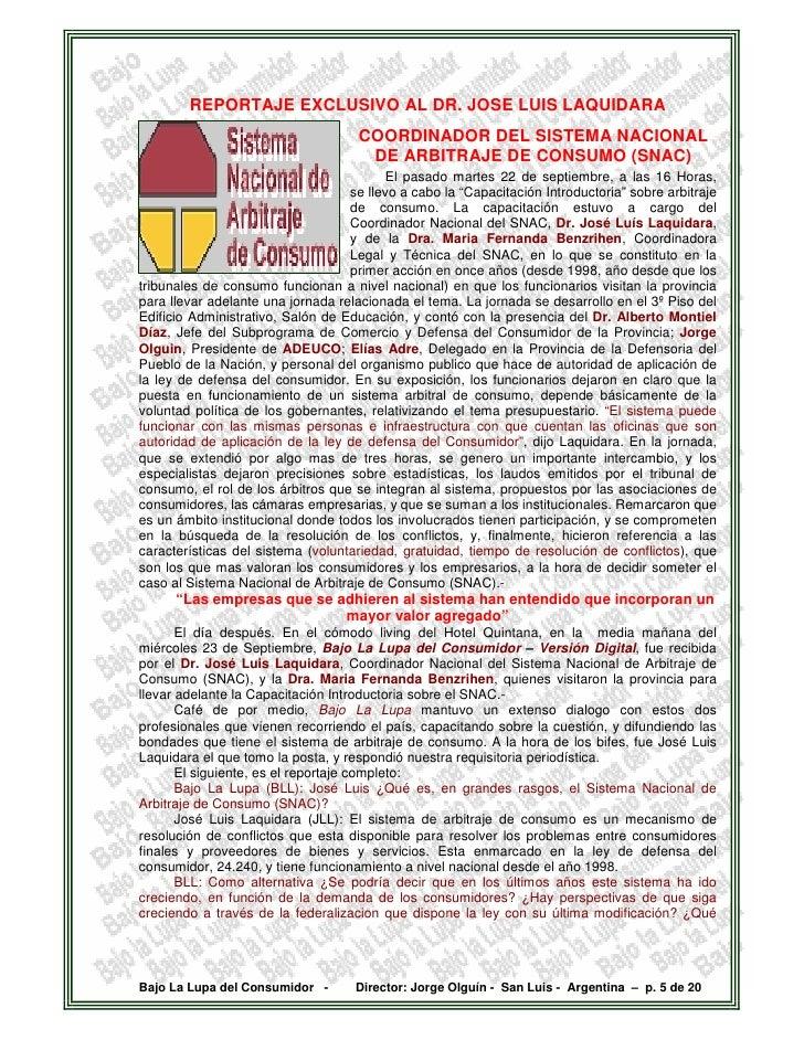 REPORTAJE EXCLUSIVO AL DR. JOSE LUIS LAQUIDARA                                      COORDINADOR DEL SISTEMA NACIONAL      ...