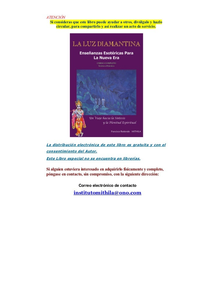ATENCIÓN  Si consideras que este libro puede ayudar a otros, divúlgalo y hazlo      circular, para compartirlo y así reali...