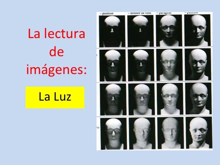La lectura de imágenes: La Luz