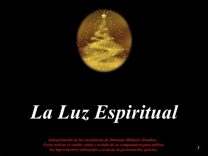 La Luz Espiritual
