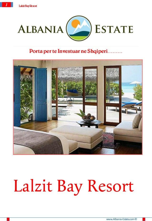 1   Lalzit Bay Resort             Porta per te Investuar ne Shqiperi………    Lalzit Bay Resort                              ...