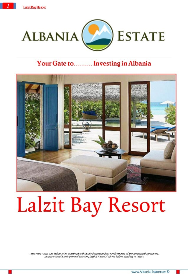 1   Lalzit Bay Resort              Your Gate to……… Investing in Albania    Lalzit Bay Resort        Important Note: The in...