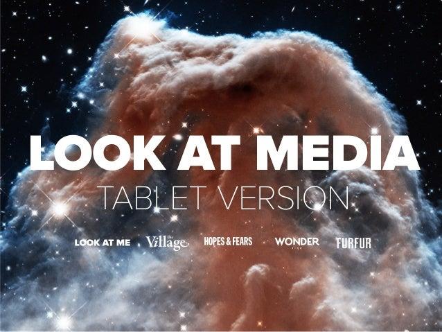 look at media Tablet Version