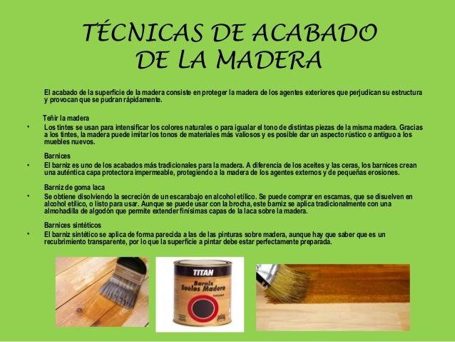 La madera - Tinte para madera casero ...