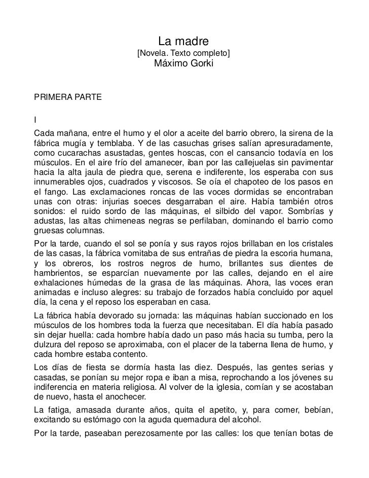 La madre                            [Novela. Texto completo]                                Máximo GorkiPRIMERA PARTEICada...