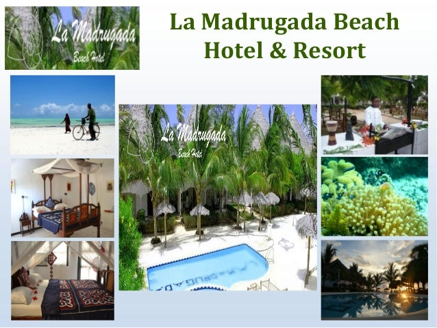 La Madrugada Beach Hotel Resort Zanzibar