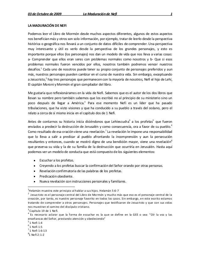 03 de Octubre de 2009                    La Maduración de Nefi                                           1LA MADURACIÓN DE...