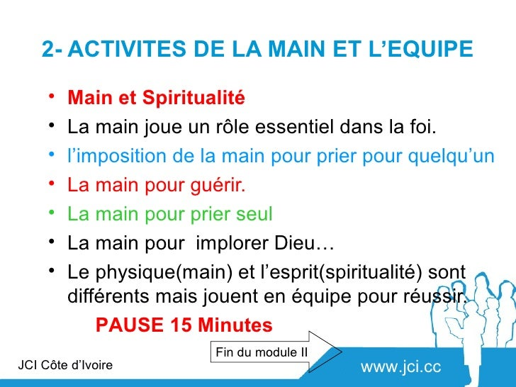 2- ACTIVITES DE LA MAIN ET L'EQUIPE     •   Main et Spiritualité     •   La main joue un rôle essentiel dans la foi.     •...