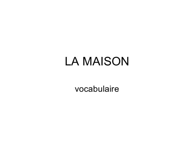 LA MAISON vocabulaire