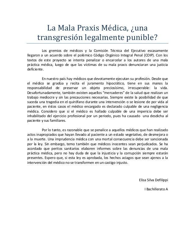 La Mala Praxis Médica, ¿una transgresión legalmente punible? Los gremios de médicos y la Comisión Técnica del Ejecutivo es...