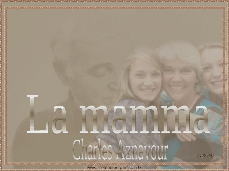 La mamma Charles Aznavour