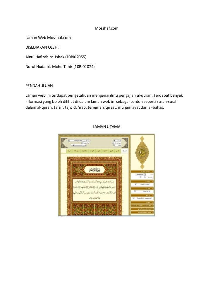 Mosshaf.comLaman Web Mosshaf.comDISEDIAKAN OLEH :Ainul Hafizah bt. Ishak (10BI02055)Nurul Huda bt. Mohd Tahir (10BI02074)P...
