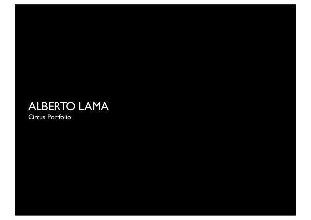 ALBERTO LAMA Circus Portfolio