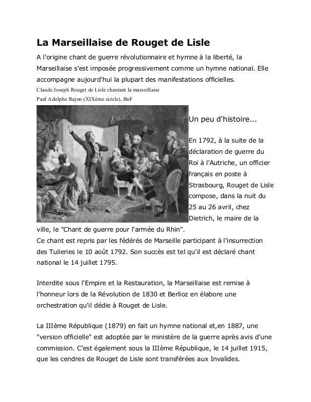 La Marseillaise de Rouget de Lisle  A l'origine chant de guerre révolutionnaire et hymne à la liberté, la  Marseillaise s'...