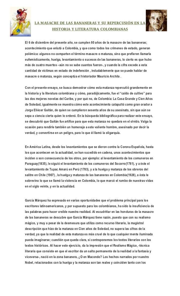 La Masacre De Las Bananeras Y Su RepercusióN En La Historia Y Literat…