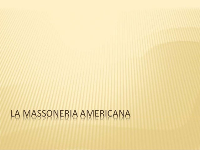 LA MASSONERIA AMERICANA