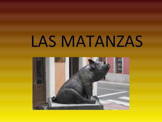 LAS MATANZAS