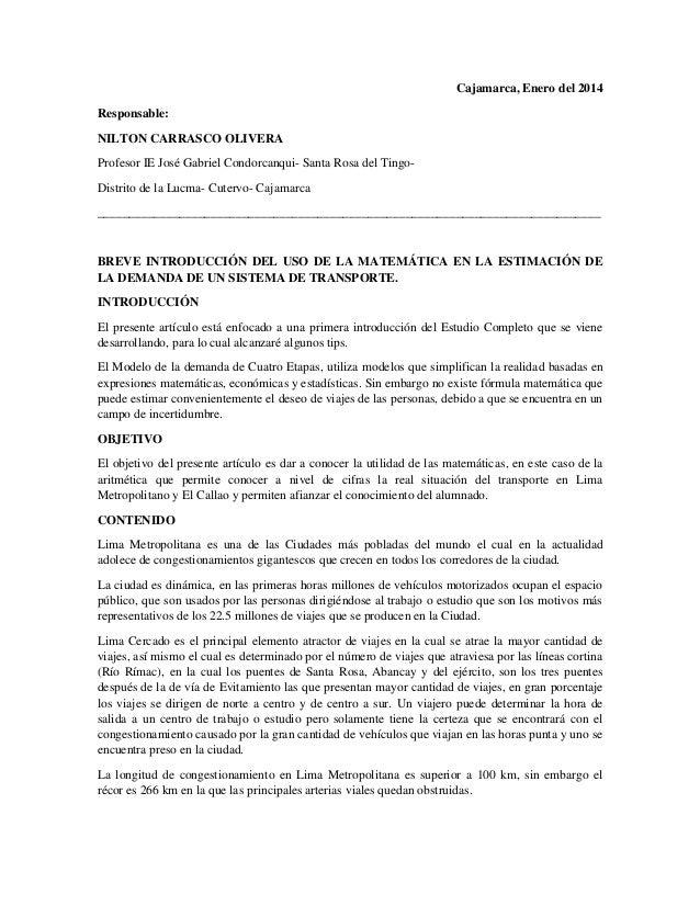 Cajamarca, Enero del 2014 Responsable: NILTON CARRASCO OLIVERA Profesor IE José Gabriel Condorcanqui- Santa Rosa del Tingo...