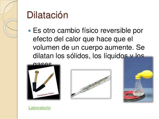 Resultado de imagen de cambios físicos en la materia dilatacion
