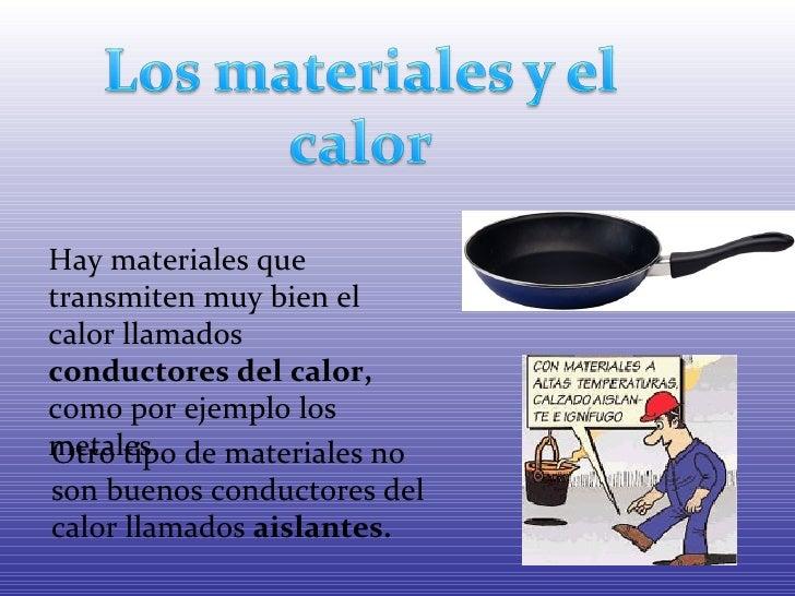 La materia 4 - Materiales aislantes del calor ...